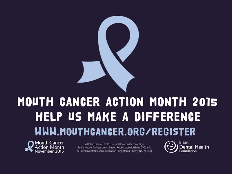 Mouth Cancer Awareness Month 2015
